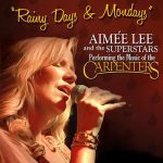 Rainy Days & Mondays - The Music of the Carpenters