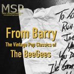 From Barry - Vintage Pop Classics of the Bee Gees