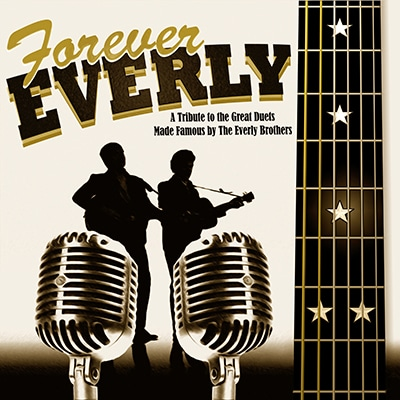 Forever Everly at Chanhassen Dinner Theatres