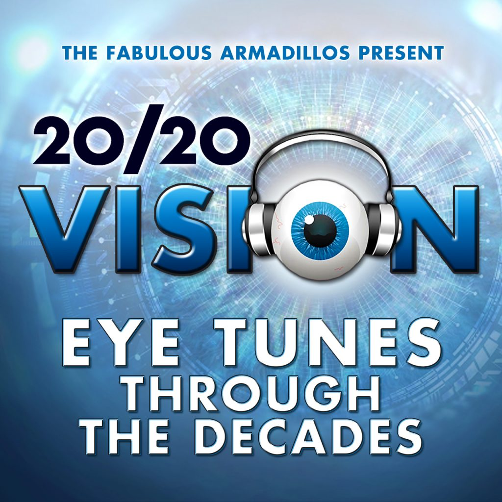 2020 Vision - The Fabulous Armadillos
