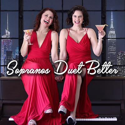 Sopranos Duet Better